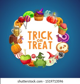 Halloween trick or treat candies and sweet food vector frame. Chocolate, pumpkin cakes and cookies, jellies, cupcakes and lollipops with skeleton skull, moon and witch hat, zombie hand, brain, eyeball