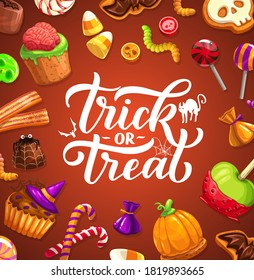 Halloween trick or treat poster with lettering, cartoon sweets and candies. Happy Halloween party cupcakes with human brain and witch hat, lollipops, marmalade worms, pumpkin cookies caramelized apple
