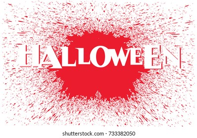 Halloween vector graphic and lettering with blood splatter for shirt, cap, banner, poster, greeting card, party invitation. Isolated illustration.