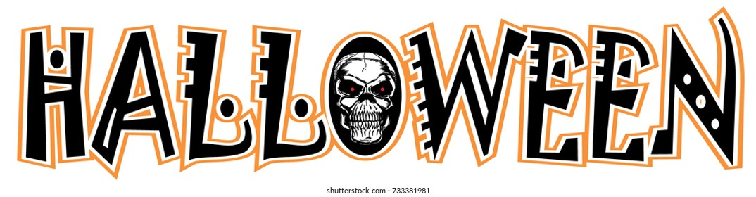 Halloween vector graphic and lettering with a skull for shirt, cap, banner, poster, greeting card, party invitation. Isolated illustration.