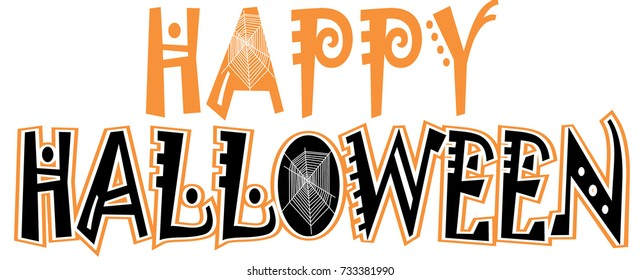 Halloween vector graphic and lettering with webs for shirt, cap, banner, poster, greeting card, party invitation. Isolated illustration.