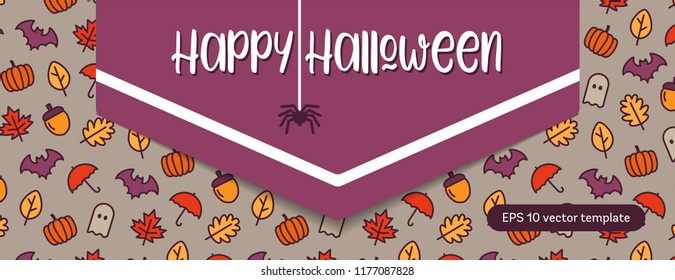 Halloween vector template with outline pattern, pumpkin, ghost, bat, automn leaves. Bright cartoon illustration for Halloween.