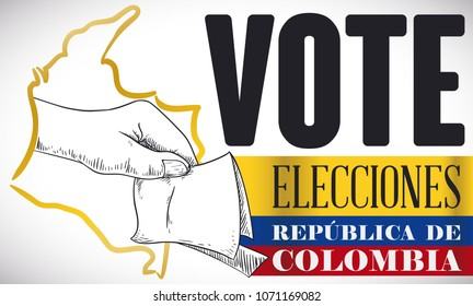 Hand coming out from Colombia map in hand drawn style and tricolor flag, ready to vote in the electoral contest (written in Spanish).