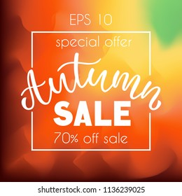 "Hand draw lettering: ""Autumn Sale"" on bright  gradient background.Special seasonal offer.Vector illustration. EPS 10."