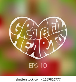 """Hand draw lettering: """"Grateful hearts"""" in the form of the heart on bright  gradient background.Seasons greeting card or banner.Laser cut template.Vector illustration. EPS 10."""