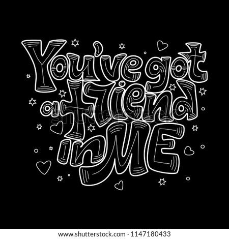 Hand Draw Lettering Phrase Youve Got Friend Stock Vector Royalty