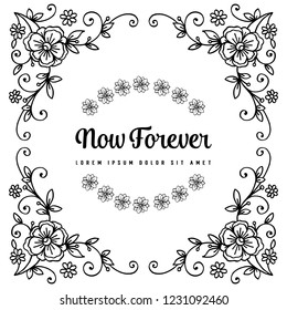 Hand draw now forever with floral vector art