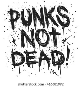 Hand draw sketch Punks not dead illustration.  label design for t-shirts, posters, logos, greeting cards etc.