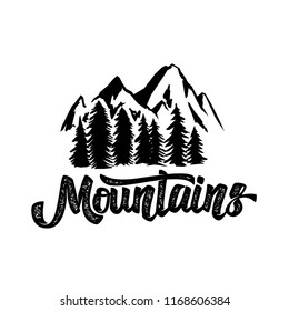 Hand draw wilderness typography poster with mountains and lettering.  artwork for hipster wear. vector  illustration on white  background