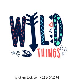 Hand drawing wild things slogan  and dinosaur skeleton vector.