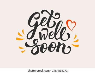 Hand drawing wishes get well soon. Typography lettering poster. Celebration quote on a textured background for postcards, badge, logo, badge. Vector lettering get well soon with heart.