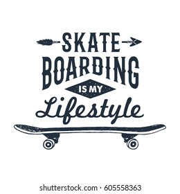 "Hand drawn 90s themed badge with skateboard textured vector illustration and ""Skateboarding is my lifestyle"" inspirational lettering."