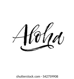 Hand drawn aloha lettering. Hello in Hawaiian. Ink illustration. Modern brush calligraphy. Isolated on white background.