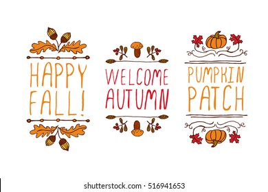 Hand drawn autumn elements with inscription happy fall, welcome autumn , pumpkin patch on white background