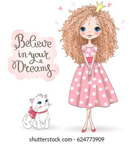 Hand drawn beautiful, cute, romantic redhead curly girl with freckles and pretty cat on the background with words believe in your dreams. Vector illustration.