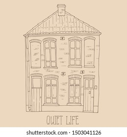 Hand drawn belgian house with hand lettering - Quiet life