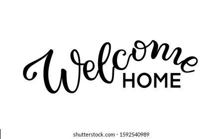 "Hand drawn Black simple inscription wave lettering text ""Welcome Home"" on white background typography poster for postcard, icon, logo. Vector vintage style calligraphy EPS8"