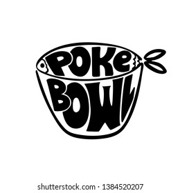 Hand drawn black and white poke bowl logo with fish silhouette. Fish restaurant and cafe menu. Vector format.