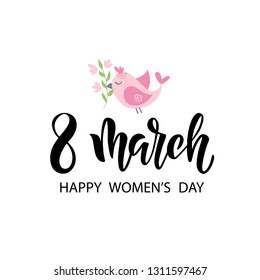 Hand drawn brush lettering 8 March. Women's Day holiday greeting card with spring bird. Template for poster, banner, flyer, gift card, invitation. Vector illustration isolated on white background