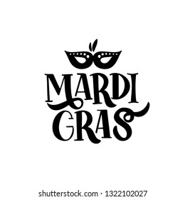 Hand drawn brush lettering Mardi Gras. Fat or Shrove Tuesday poster. Element for logo, banner, flyer, greeting card, Vector illustration isolated on white background.