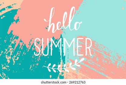 """Hand drawn brush strokes summer design. Pastel blue, pink and turquoise color palette. """"Hello Summer"""" typographic design."""