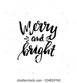 Hand drawn calligraphy lettering inspirational quotes  merry and bright