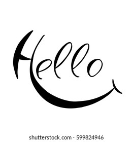Hand drawn calligraphy lettering phrase Hello. Phrase isolated on the white background. Vector illustration.