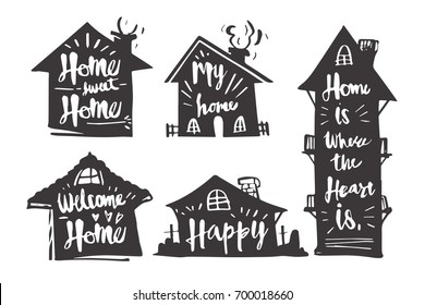 Hand drawn Calligraphy in silhouette house, My home, Welcome home, Happy, Home is where the heart is, icon or logo. Lettering, calligraphy vector illustration.