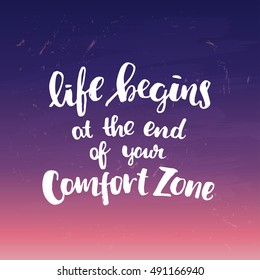 """Hand drawn calligraphy. Template post card. concept handwritten motivation """" life begins at the end of your comfort zone"""""""