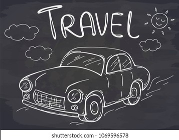 Hand drawn cartoon travel car, sun, cloud on chalkboard. Lettering Travel. Vector coloring card. Perfect for greeting card, postcard, print.