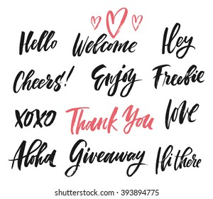 Hand drawn catchwords. Hello, welcome, hey, freebie, cheers, enjoy, thank you, hugs, love, aloha, giveaway, hi there. Hand lettering for print (t-shirt, decor, poster, card) and for web (banner, blog)