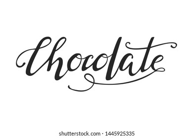 Hand drawn chocolate typography lettering poster. Vector Illustration for postcard, icon, logo, badge. Hand font