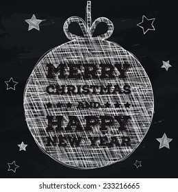 Hand drawn Christmas ball on the background of the chalkboard for your design. Vector illustration