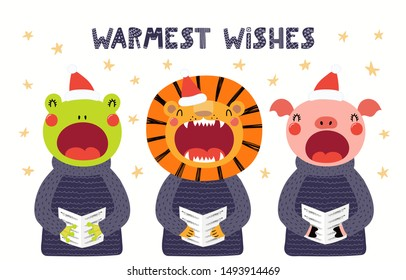 Hand drawn Christmas card with cute frog, pig, lion singing carols, with quote Warmest wishes. Vector illustration. Isolated objects on white. Scandinavian style flat design. Concept for kids print.