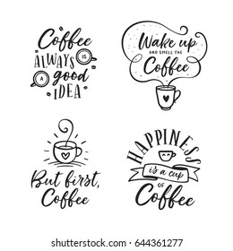 Hand drawn coffee related popular quotes set. But first coffee. Handwritten lettering design elements for cafe decoration and shop advertising. Vector vintage illustration.