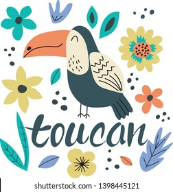 Hand drawn colorful toucan with flowers. Toucan - word with cute design. Scandinavian style design. Vector illustration