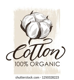 Hand Drawn cotton illustration with lettering. Can use for label, logo. Template for your design.