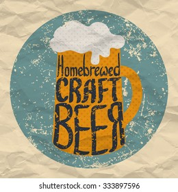 Hand drawn craft beer label. Vector illustration of homebrewed ale mug. Retro grunge style  poster.