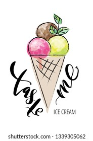 """Hand drawn dessert poster.  Ice cream balls in a wafle combined with calligraphic lettering  - """"taste me""""."""