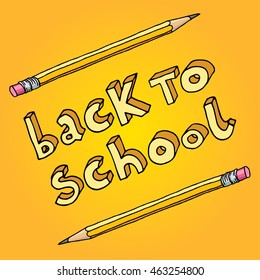 Hand drawn doodle Back to School words and two pencils over yellow background.