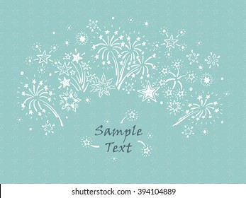 Hand drawn doodle Fireworks and Stars. Holiday card template - vector illustration.