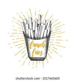 Hand drawn doodle french fries isolated on white. Trendy element for fast food menu. Hand made lettring. Vector object. Sketch, engraving
