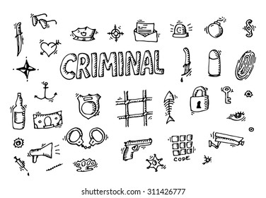 Hand drawn doodle icons criminal theme. Vector illustration