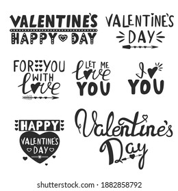 Hand drawn doodle set collection of different lettering, hearts, arrow symbol. I love you, For you with love, Let me love you, Happy Valentine`s Day. Vector Illustration for greeting card, invitation