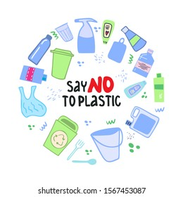 Hand drawn environmental protection concept from plastic pollution. Say no plastic lettering. Hand-drawn plastic elements and trash. Garbage sorting and recycling. Motivational poster, banner