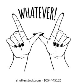 Hand drawn female hands in W for WHATEVER gesture. Flash tattoo, sticker, patch or print design vector illustration