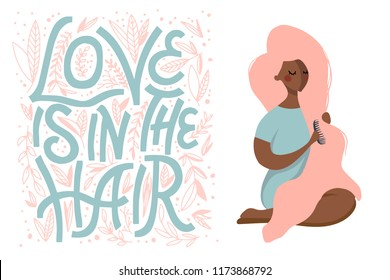 hand drawn flat  vector illustration of woman with long pink hair and qoute - love is in the hair