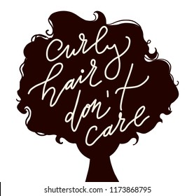 hand drawn flat  vector illustration of woman with curly hair and qoute - curly hair don't care