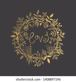 Hand Drawn Golden Floral Frame with Love Lettering. Greeting Card