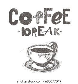 Hand drawn graphic illustration coffee break theme text with cup of coffee